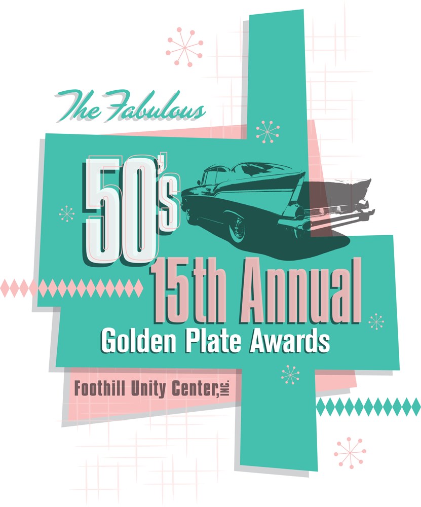 """Foothill Unity Center, Golden Plate Awards dinner, """"The Fabulous 50's"""""""