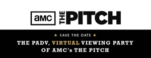 AMC – The Pitch, Virtual Viewing Party