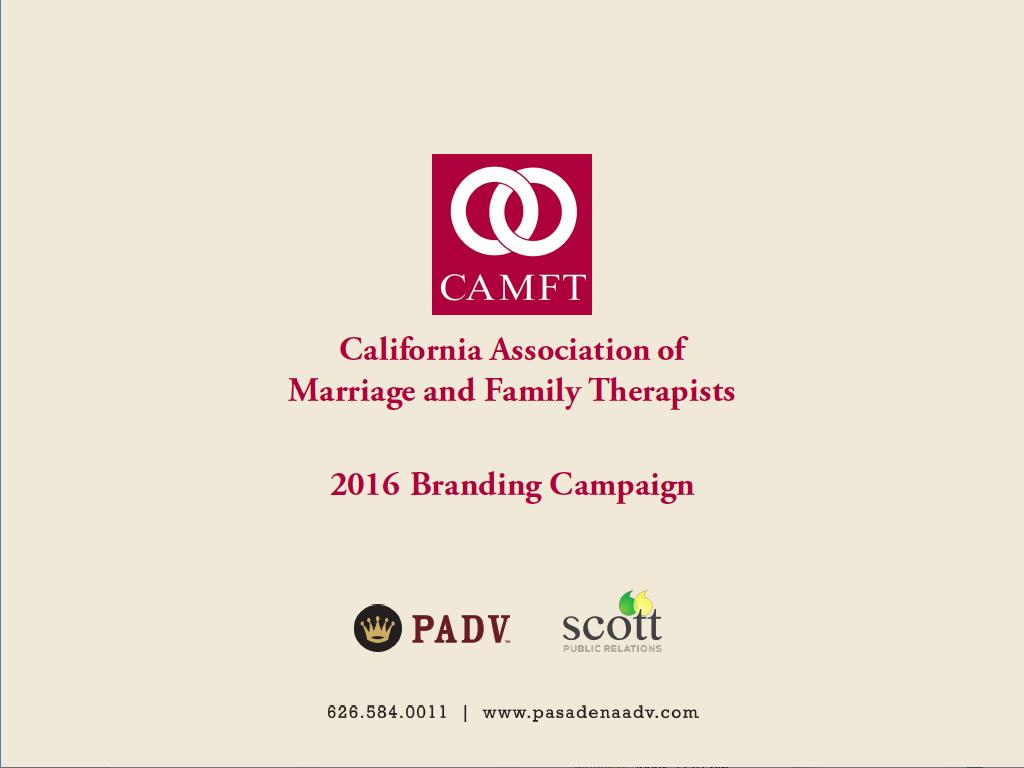 CAMFT CounselingCalifornia, MFT branding campaign presentation