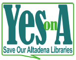 """Yes On A"" Save Our Altadena Libraries logo."